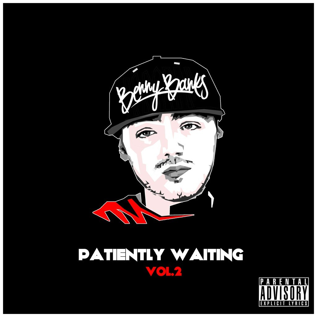 "Benny Banks ""Patiently Waiting Vol. 2""."