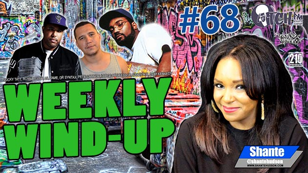 Weekly Wind-Up 68 – Lucky Tatt, Royal Flush, Lil Fame, Dr Syntax, Pete Cannon, Large Professor, Starvin B, Dom Kennedy