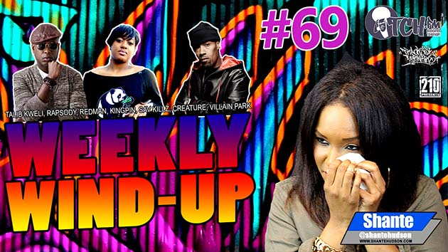 Weekly Wind-Up 69 hosted by Shante Hudson