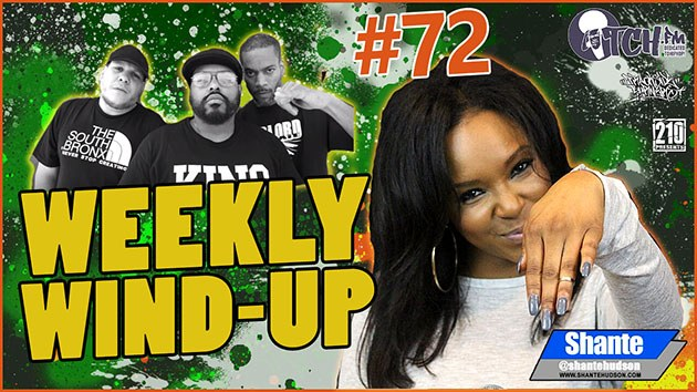 Weekly Wind-Up 72 hosted by Shante Hudson