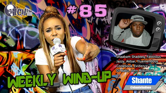 Weekly Wind-Up 85 hosted by Shante Hudson