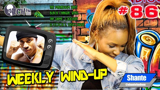 Weekly Wind-Up 86 hosted by Shante Hudson