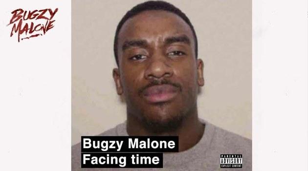 Bugzy Malone  – Facing Time