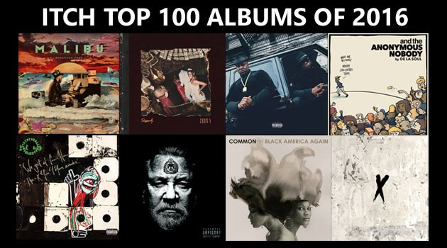 ITCH Top 100 Hip Hop Albums of 2016