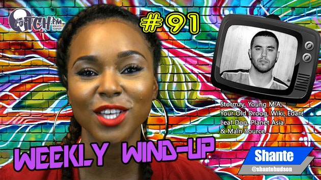 Weekly Wind-Up 91 hosted by Shante Hudson