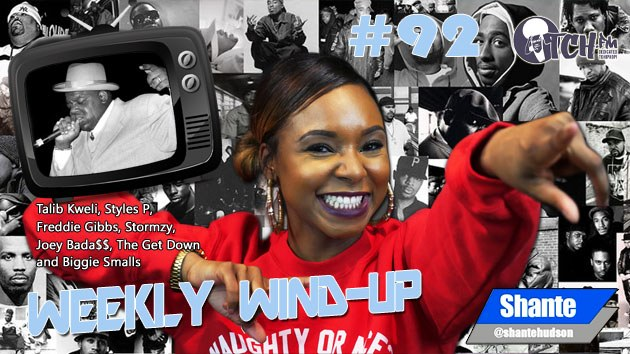 Weekly Wind-Up 92 hosted by Shante Hudson