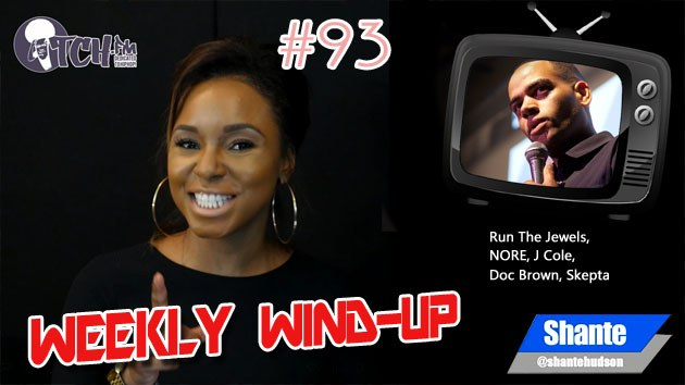 Weekly Wind-Up 93 hosted by Shante Hudson