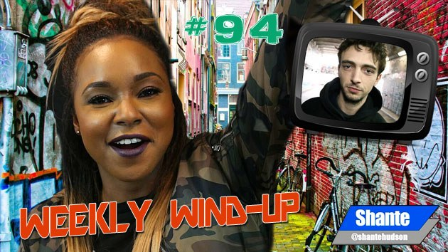 Weekly Wind-Up 94 hosted by Shante Hudson