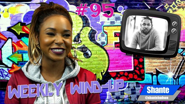 Weekly Wind-Up 95 hosted by Shante Hudson