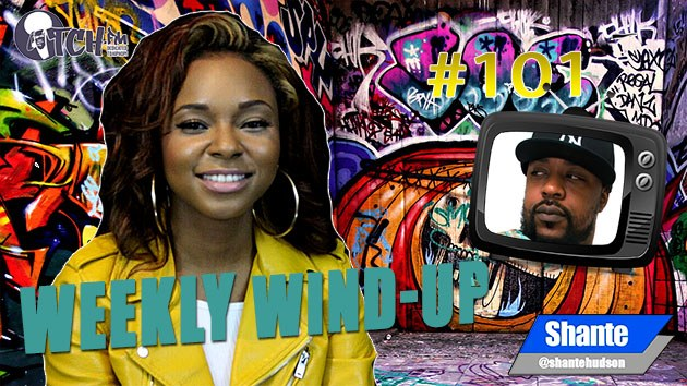 Weekly Wind-Up 101 hosted by Shante Hudson