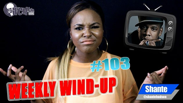 Weekly Wind-Up 103 hosted by Shante Hudson